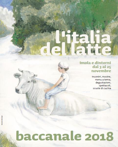 """Baccanale 2018: """"L'Italia del Latte"""""""